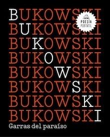 Libro: Garras del paraíso - Bukowski, Charles