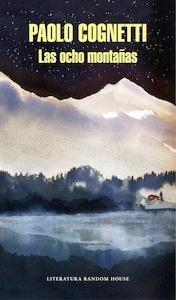 Libro: Las ocho montañas - Cognetti, Paolo