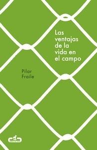 Libro: Las ventajas de la vida en el campo (Caballo de Troya 2018, 2) - Fraile Amador, Pilar