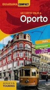 Libro: OPORTO  Guiarama  -2018- - Tarradellas Gordo, Álex