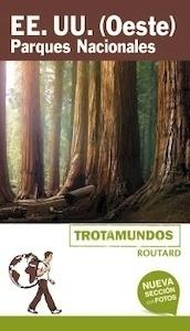 ESTADOS UNIDOS  (Oeste). Parques Nacionales    -2018-  Trotamundos - Gloaguen, Philippe