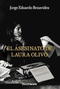Libro: El asesinato de Laura Olivo - Benavides, Jorge Eduardo
