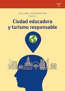 Libro: Ciudad educadora y turismo responsable -