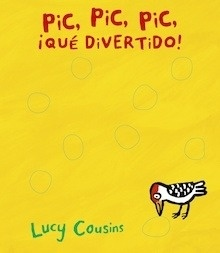 Libro: Pic, pic, pic, ¡qué divertido! - Cousins, Lucy