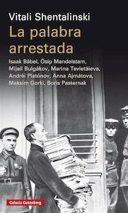 La palabra arrestada - Shentalinski, Vitali
