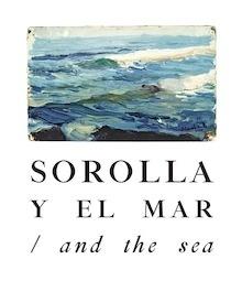 Libro: Sorolla y el Mar. - Sorolla, Joaquín
