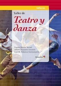 Libro: Taller de teatro y danza - Motos Teruel, Tomas