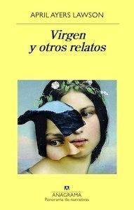 Libro: Virgen y otros relatos - Lawson, April Ayers