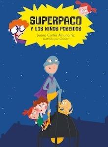 Libro: Superpaco y los niños poseídos - Cortés Amunárriz, Juana