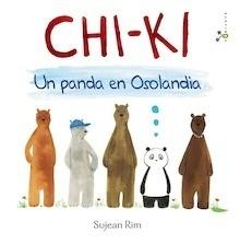 Libro: Chi-Ki: Un panda en Osolandia - Rim, Sujean