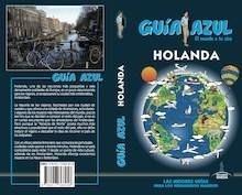 Libro: HOLANDA  Guía Azul  -2018- - Mazarrasa, Luis