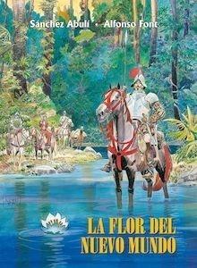 Libro: La flor del nuevo Mundo - Font, Alfonso