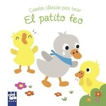 Libro: El patito feo 'Cuentos clásicos para tocar' - Yoyo