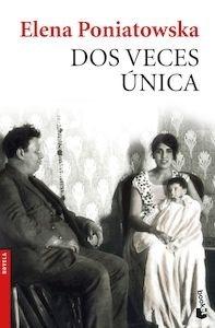 Libro: Dos veces única - Poniatowska, Elena