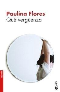 Libro: Qué vergüenza - Flores, Paulina