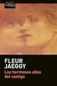 Libro: Los hermosos años del castigo - Jaeggy, Fleur