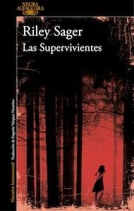 Libro: Las Supervivientes - Riley Sager