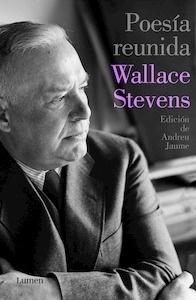 Libro: Poesía reunida - Stevens, Wallace
