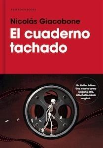 Libro: El cuaderno tachado - Nicolás Giacobone
