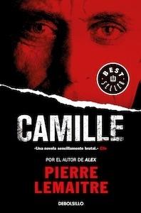 Libro: Camille (Un caso del comandante Camille Verhoeven 4) - Lemaitre, Pierre