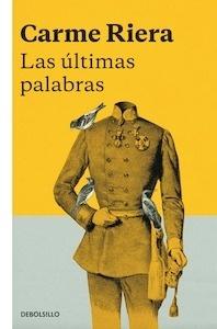 Libro: Las últimas palabras - Riera I Guilera, Carme