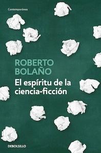 Libro: El espíritu de la ciencia-ficción - Bolaño, Roberto