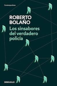Libro: Los sinsabores del verdadero policía - Bolaño, Roberto
