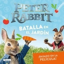 Libro: Batalla en el jardín (Peter Rabbit. Álbum ilustrado) - Potter, Beatrix