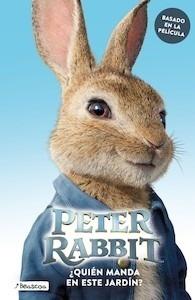Libro: ¿Quién manda en este jardín? (Peter Rabbit. Álbum ilustrado) - Potter, Beatrix