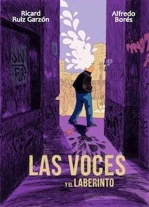 Libro: Las voces y el laberinto - Ruiz Garzon, Ricard