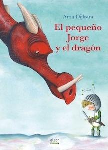 Libro: El pequeño Jorge y el dragón - Dijkstra, Aron