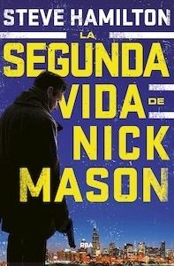 Libro: La segunda vida de Nick Mason - Hamilton , Steve