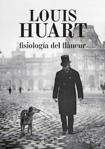 Libro: Fisiología del flanêur - Huart, Louis