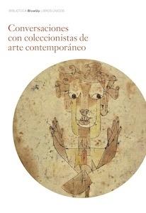Libro: Conversaciones con coleccionistas de arte contemporáneo - Francisco Olmos, José María de