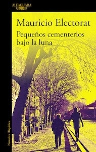 Libro: Pequeños cementerios bajo la luna (Mapa de las lenguas) - Electorat, Mauricio