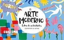Libro: El arte moderno. Libro de actividades - Ashley Le Quere