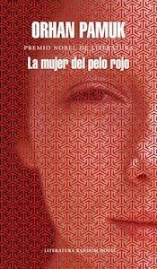 Libro: La mujer del pelo rojo - Pamuk, Orhan