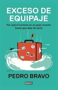 Libro: Exceso de equipaje - Bravo, Pedro