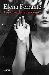 Libro: Los días del abandono - Ferrante, Elena