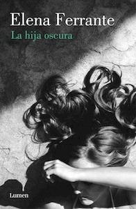 Libro: La hija oscura - Ferrante, Elena