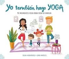 Libro: Yo también hago yoga - Delia Hernández