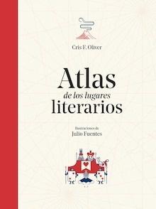 Libro: Atlas de los lugares literarios - Cris F. Oliver
