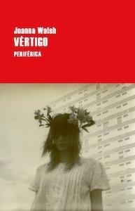 Libro: Vértigo - Walsh, Joanna