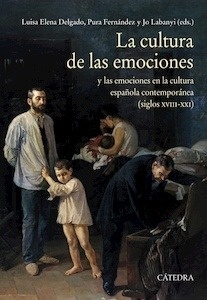 Libro: La cultura de las emociones - Delgado, Luisa Elena