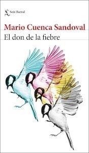 Libro: El don de la fiebre - Cuenca Sandoval, Mario