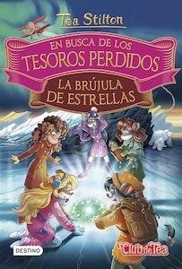 Libro: En busca de los tesoros perdidos: La brújula de estrellas - Tea Stilton