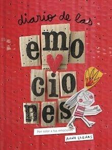 Libro: Diario de las emociones. Pon color a tus emociones (Nueva edición) - Llenas, Anna