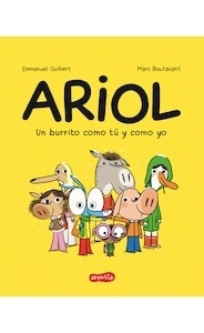 Libro: Ariol. Un burrito como tú y como yo - Guibert, Emmanuel
