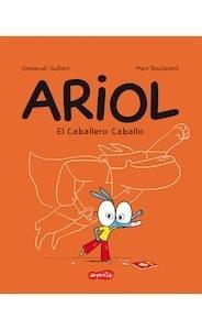 Libro: Ariol. El caballero caballo - Guibert, Emmanuel