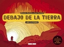Libro: Debajo de la tierra. Libro de actividades - MIZIELINSKI, Aleksandra